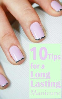 tips to make your nail polish last longer - genius