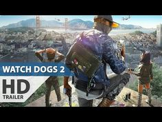 WATCH DOGS 2 All Gameplay E3 2016 (PS4/XboxOne) E3 2016, Video Game Industry, Master Chief, Ps4, Entertaining, Watch, Dogs, Youtube, Fictional Characters