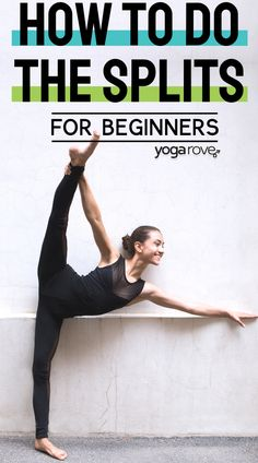 This complete beginners guide to the splits will help you with your flexibility to reach your goals. Finally get to the splits with this guide. Flexibility Routine, Yoga For Beginners Flexibility, Yoga Routine For Beginners, Barre Fitness, Barre Workout, How To Do Splits, How To Do Yoga, Yoga Now, Easy Yoga Poses