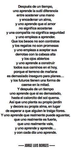 """""""Somos fuertes..."""" el sensible y magnífico Borges nos sorprende de nuevo con su estilo. #poesía"""