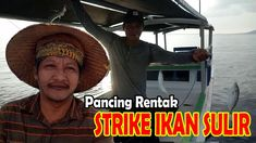 Strike Ikan Sulir dengan Pancing Rentak Vacation Packages