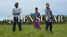 """Casting call """"Queen Sugar"""" Season 2 Casting New Talent 