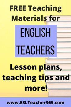 FREE Teaching Materials for ENGLISH TEACHERS - ESL TEACHER 365