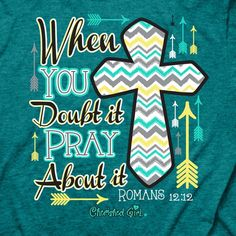 """Our Pray About It Christian T-shirt is a great reminder of where we need to seek help in troublesome times. Romans 12:12, """"""""Rejoicing in hope; patient in tribulation; continuing instant in prayer."""""""" G"""