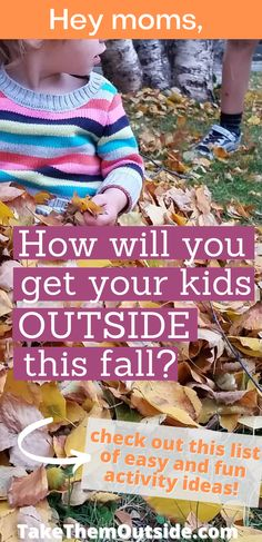 Looking for fun and easy outside activities for your kids this autumn? Here are some great family ideas. These are perfect for toddlers, preschoolers, and young kids and families. #fallfun #familyactivities