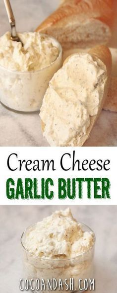 Cream Cheese Garlic Butter - use lo-cal butter spread, Greek yogurt cream cheese or non-fat cream cheese. Flavored Butter, Homemade Butter, Butter Recipe, Whipped Butter, Butter Mochi, Butter Icing, Cookie Butter, Homemade Cheese, Lemon Butter