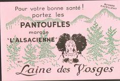 PANTOUFLES L ALSACIENNE LAINE DES VOSGES BUVARD BLOTTING PAPER
