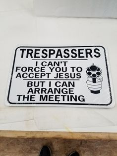 funny no trespassing meet jesus aluminum on Mercari No Trespassing Signs, Truck Room, Bedroom Signs, Home Theater Rooms, Confederate Flag, Home Safety, Funny Signs, Diy Projects To Try, Go Outside