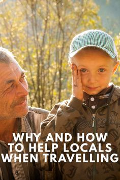 Why and How to Help Locals When Travelling