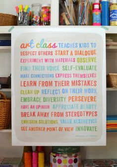 there is so much that art class can teach our kids - get this poster!