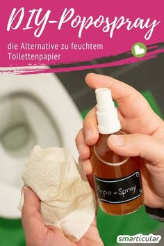 Popospray selber machen – ersetzt feuchtes Toilettenpapier The alternative to damp toilet paper: The DIY Popospray protects the environment, is kind to the skin and can also be inexpensively and easily made by yourself. Neutrogena, Diy Savon, Diy Wall Shelves, Natural Cosmetics, Diy Beauty, Beauty Tips, Beauty Care, Cleaning Hacks, Diy Hacks