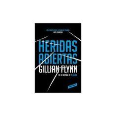 """""""Heridas abiertas"""", Gillian Flynn. 17,58 €."""