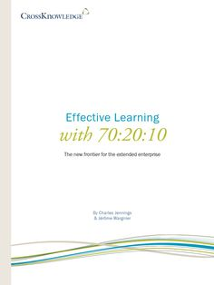 Effective #Learning with 70:20:10