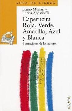 """Caperucita Roja, Verde, Amarilla, Azul y Blanca"" - Bruno Munari y Enrica Agostinelli (Anaya) @anayainfantil"