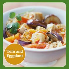Tofu and Eggplant This 30-minute meal includes tofu, vegetables and brown rice, which makes it a complete vegetarian dinner.