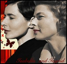Ingrid and Isabella                                                                  One can clearly see the lovely Miss Berman's genetic code in the profile of her lovely daughter.  L.M. Ross
