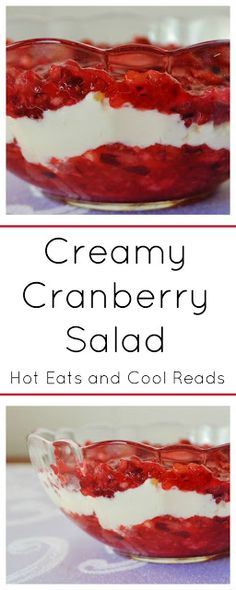 Add this delicious cranberry dessert to your Thanksgiving or Christmas holiday menu! Creamy Cranberry Salad Recipe from Hot Eats and Cool Reads