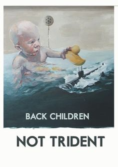 'Back Children Not Trident' by Andrew Thorpe To celebrate its Red Lines campaign Common Weal has commissioned five artists to produce a. Trident, Elves, Campaign, Artists, Children, Red, Movie Posters, Painting, Image