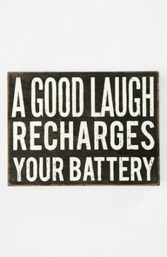have you had one today?  #laugh #love #live #quote