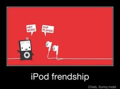 iPod friendship