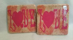 Check out this item in my Etsy shop https://www.etsy.com/listing/459971364/love-coaster-set