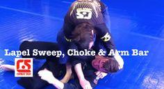 Lapel Sweep, Choke & Arm Bar Series!