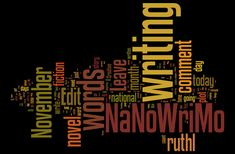 nanowrimo | NaNoWriMo-Word cloud by Ruth Livingstone