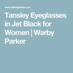 Tansley Eyeglasses in Jet Black for Women | Warby Parker
