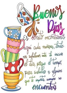 Saludos Good Morning Roses, Good Morning Greetings, Good Morning Good Night, Good Morning Prayer, Morning Prayers, Spanish Inspirational Quotes, Spanish Quotes, Bullet Journal Monthly Log, Morning Thoughts
