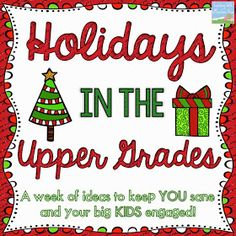 Teaching With a Mountain View: Christmas Time Is Here!  Holiday ideas for upper grades!!