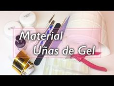 Uñas de Gel | Material necesario - YouTube