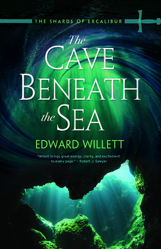 Cover of The Cave Beneath the Sea, Book 4 in The Shards of Excalibur series from Coteau Books. Publication date fall 2015.