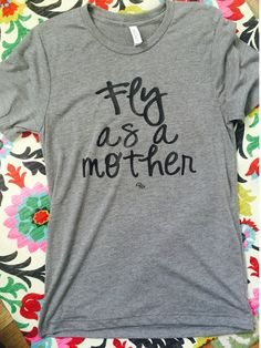 Tag all your mom friends! We have the perfect tee for all your mothers  This is on a very soft grey tee • runs a little big so if you prefer a snug fit order down • | Shop this product here: spreesy.com/rockinthreehearts/38 | Shop all of our products at http://spreesy.com/rockinthreehearts    | Pinterest selling powered by Spreesy.com