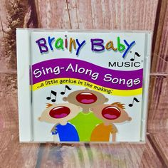 Brainy Baby Music Sing Along Songs CD A Little Genius In The Making Children's Sing Along Songs, Songs To Sing, Baby Play, Baby Toys, Brainy Baby, Baby Singing, Cds For Sale, Music Sing, Baby Music