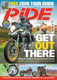 In this issue:  FREE! 2018 Tour Guide - 32 pages of astonishing riding in Britain, Europe and beyond  Get out there! Beating the weather in the stunning Scottish Borders. Starring: <ul>  	<li>Ducati Multistrada 950</li>  	<li>Honda Africa Twin</li>  	<li>Suzuki V-Strom 1000</li> </ul> Save your bike! Expert tips to protect it in winter  Product Test - Pressure gauges  Buying Guide - Triumph Rocket III  Desert Stormed - XSR700 vs Morocco