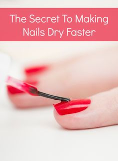The secret to making nails dry faster & stay longer