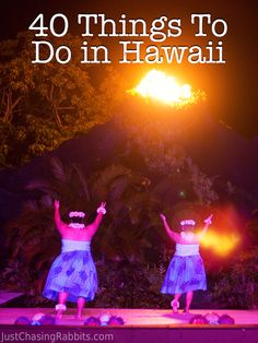 40 Things To Do in the Islands of Hawaii- A Hawaii Bucket List | Just Chasing Rabbits