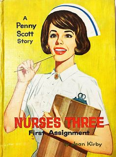 Nurses Three book.  First Assignment by Jean Kirby.  Vintage