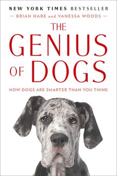 This New York Times bestseller offers mesmerizing insights into the interior lives of our smartest pets. Breakthroughs in cognitive science, pioneered by Brian Hare, have proven dogs have a unique  genius for getting along with people. The dog genius revolution is transforming how we live and work with our canine friends.
