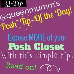 Q-Tip: Expose ALL of your closet! We're all guilty of TOO much speed on Posh.  When we make a sale, our 1st thought is to quickly cycle active listings & push sold listings to the bottom. Some of you may mix up how you cycle your closet, but most just want to get new listings prominently displayed for Host Pick consideration.   While you're hurriedly cycling through those listings during parties, why not try this simple tip to expose more of your ENTIRE closet & maybe sell a few of your…