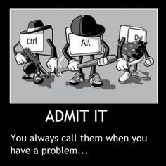 Funny quotes, jokes, memes, photos, and good humor! Humour Geek, Tech Humor, Biker Baby, Computer Humor, Computer Problems, Computer Keyboard, Estilo High Tech, Chat Facebook, Demotivational Posters