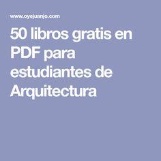 50 libros gratis en PDF para estudiantes de Arquitectura
