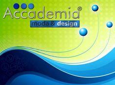 www.accademiamoda.com Scuola di Moda Fashion e Design e www.ideefabrik.it