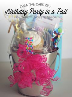 Creative Greeting Card Ideas: Birthday Party in a Pail! - Three Little Monkeys Studio