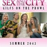 Sex in the city, the next episode...