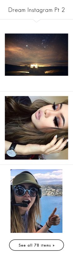 """""""Dream Instagram Pt 2"""" by i-am-not-the-enemy ❤ liked on Polyvore featuring instagram, backgrounds, pictures, icons, tumblr, filler, makeup, friends, people and new york"""
