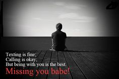 Here get the all great collective Miss you quotes.Including Miss you quotes for Love,friend and sweet heart so here get missing you babe quotes for all visit 8jig.com.