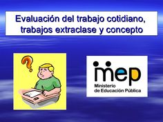 Evaluación del trabajo cotidiano, extraclase y concepto Math, Bb, Schools, Concept, Math Resources, Mathematics