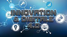 Innovation & Digital 4.0 Innovation, Digital