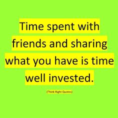 Time spent with friends